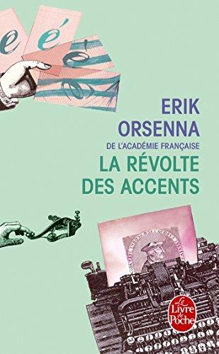 La Révolte des accents (Littérature) por Erik Orsenna