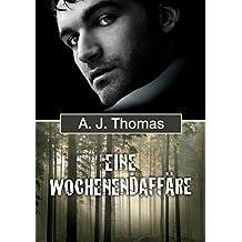 Eine Wochenendaffäre (German Edition)