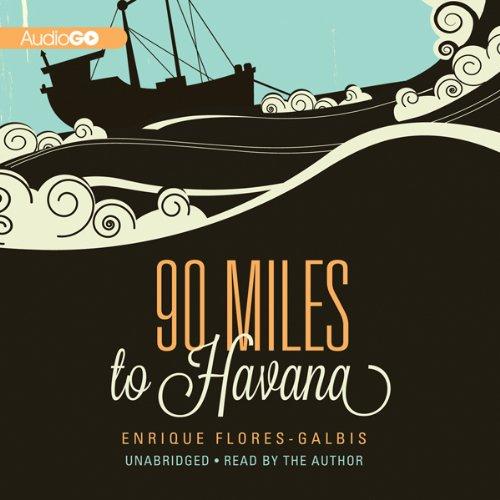 90 Miles to Havana  Audiolibri