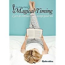 Magical Timing