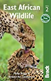 East African Wildlife (Bradt Travel Guides (Wildlife Guides)): A Visitor's Guide