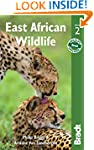 East African Wildlife (Bradt Travel G...