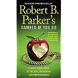 Robert B. Parker's Damned If You Do (A Jesse Stone Novel, Band 12)