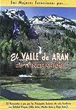 El valle de Arán (Las Mejores Excursiones Por.)