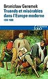 Truands et misérables dans l'Europe moderne: (1350-1600)