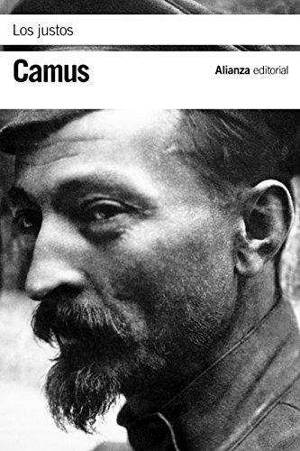 Los justos (El Libro De Bolsillo - Bibliotecas De Autor - Biblioteca Camus) por Albert Camus