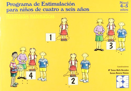 Programa de estimulacion para ni¿os de 4 a 5 a¿os (PEN). Habilidades matematicas por Teresa Molla