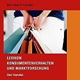 Lexikon Konsumentenverhalten und Marktforschung