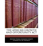 Telecharger Livres The African Growth and Opportunity ACT Paperback Common (PDF,EPUB,MOBI) gratuits en Francaise