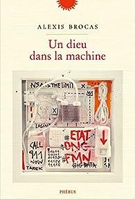 Un dieu dans la machine par Alexis Brocas