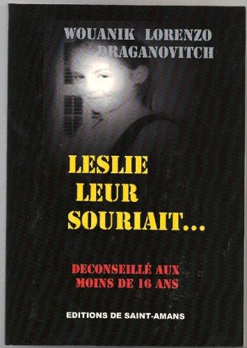 Leslie leur souriait par Wouanik Lorenzo Draganovitch
