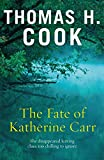 Image de The Fate of Katherine Carr (English Edition)