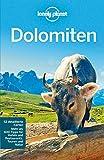 Lonely Planet Reiseführer Dolomiten (Lonely Planet Reise-Sprachführer E-Book)