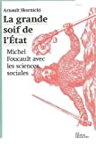 La grande soif de l'Etat : Michel Foucault avec les sciences sociales