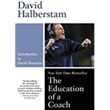 The Education of a Coach: A Portrait of a Friendship