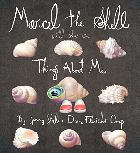 Marcel the Shell with Shoes On: Things About Me (Spielzeug Old 8 Girl Yr)