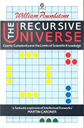 The Recursive Universe: Cosmic Complexity and the Limits of Scientific Knowledge (Oxford Paperbacks) by William Poundstone (1987-01-22)