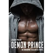 Demon Prince (Immortal Soulmates) (Volume 1) by Laura Prior (2015-08-12)