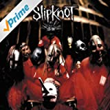 Slipknot [Explicit]