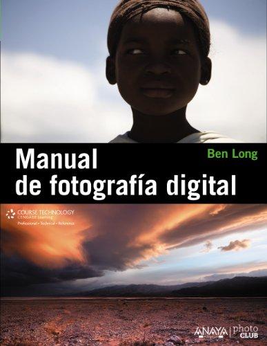Manual de fotografía digital por Ben Long
