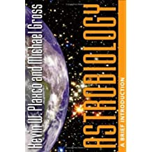 Astrobiology: A Brief Introduction by Kevin W. Plaxco (2006-05-11)