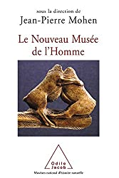 Nouveau Musée de l'Homme (Le) (SCIENCES) (French Edition)