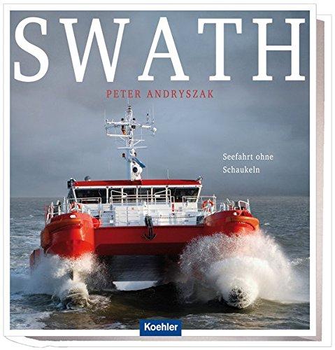 SWATH - Seefahrt ohne Schaukeln