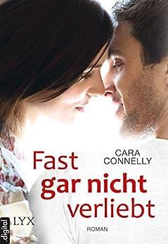 Fast gar nicht verliebt (Save the date 1) von [Connelly, Cara]