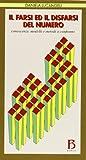 eBook Gratis da Scaricare Il farsi ed il disfarsi del numero Conoscenze modelli e metodi a confronto (PDF,EPUB,MOBI) Online Italiano