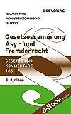 Gesetzessammlung Asyl- und Fremdenrecht (Gesetze und Kommentare)