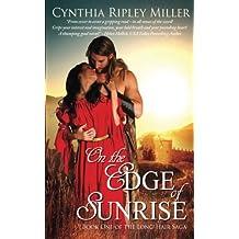 On the Edge of Sunrise (Long-Hair Saga)