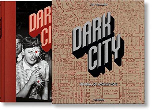 Dark City. The Real Los Angeles Noir (Varia) por Jim Heimann
