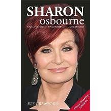 Sharon Osbourne: Unauthorized, Uncensored - Understood