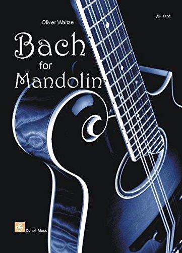 Bach for Mandolin (Mandoline Noten, Mandolinennoten)