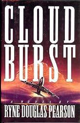 Cloudburst: A Novel by Ryne Douglas Pearson (1993-07-01)
