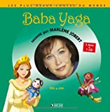 Baba Yaga / raconté par Marlène Jobert   Jobert, Marlène. Auteur