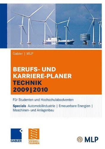 und Karriere-Planer Technik 2009 | 2010: Für Studenten und Hochschulabsolventen (Vers Planer)