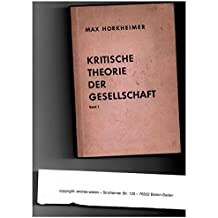 Kritische Theorie der Gesellschaft. Bd. 1