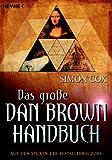 Das groÃ?e Dan-Brown-Handbuch: Auf den Spuren des Bestsellerautors by Simon Cox (2006-10-02) - Simon Cox