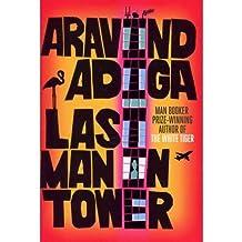 [(Last Man in Tower)] [Author: Aravind Adiga] published on (June, 2011)