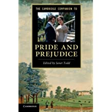 The Cambridge Companion to Pride and Prejudice (Cambridge Companions to Literature)