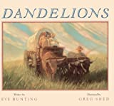 Dandelions by Eve Bunting (2001-10-05)