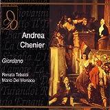 Giordano : Andrea Chenier. Tebaldi, Del Monaco, Capuana.