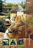 Erlebnis-Zoo Hannover: Entdecken Sie mit uns Deutschlands spektakulärsten Tierpark (Freizeitführer) - Parkscout Redaktion