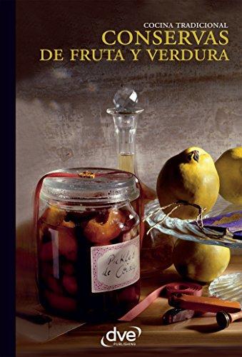 Conservas de fruta y verdura por Varios autores