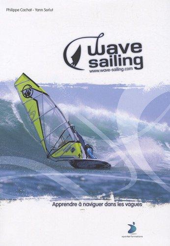 Wave-sailing : Apprendre à naviguer dans les vagues