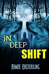 In Deep Shift: A Wolf Rampant Short Story (Book 0.2) (English Edition)