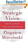 Strategic Vision: America and the Cri...