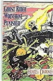 Ghost Rider, Wolverine, Punisher: Hearts of Darkness (Marvel comics) by Howard MacKie (1992-07-02)