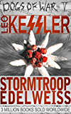 """Stormtroop Edelweiss: Previously """"Blood Mountain"""" (Dogs of War Book 5) (English Edition)"""